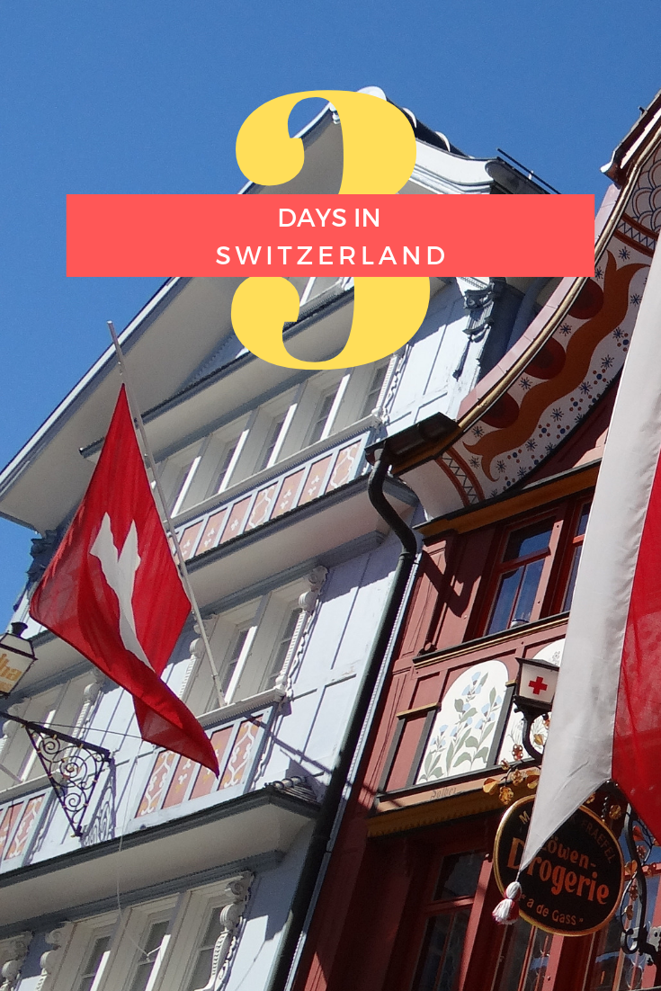 3 Days in Switzerland