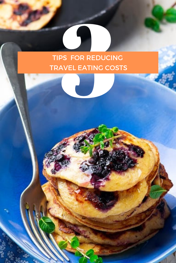 3 Tips For Reducing Travel Eating Costs