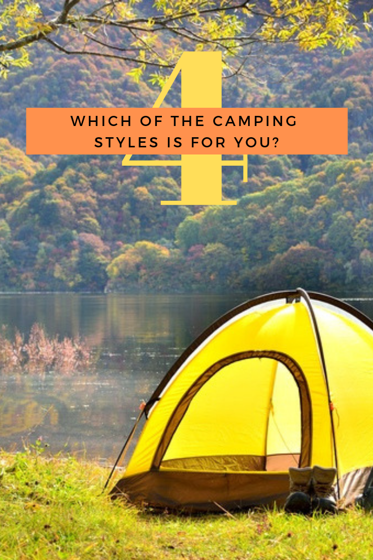 Which of the Four Camping Styles is for You?