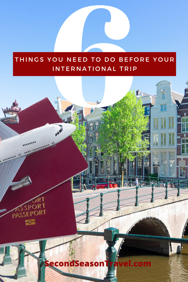6 Things You Need To Do Before Your International Trip