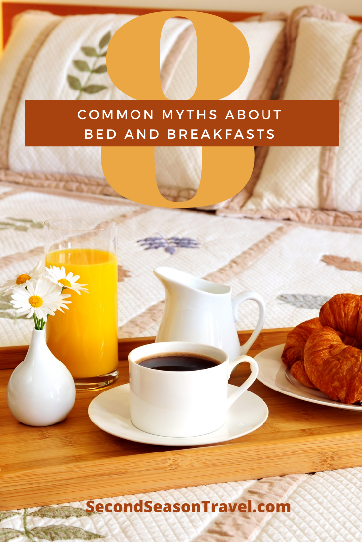 Common Myths About Bed and Breakfasts